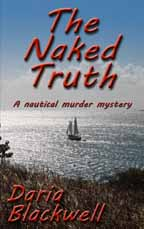 The Naked Truth; a nautical murder mystery